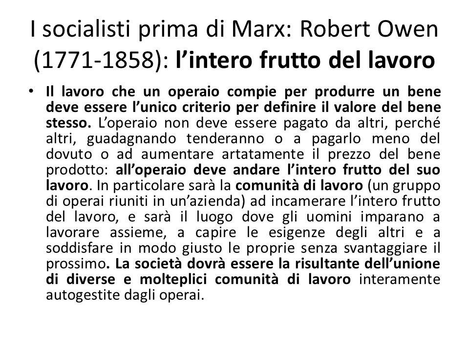 I socialisti prima di Marx: Robert Owen (1771-1858): l'intero frutto del lavoro