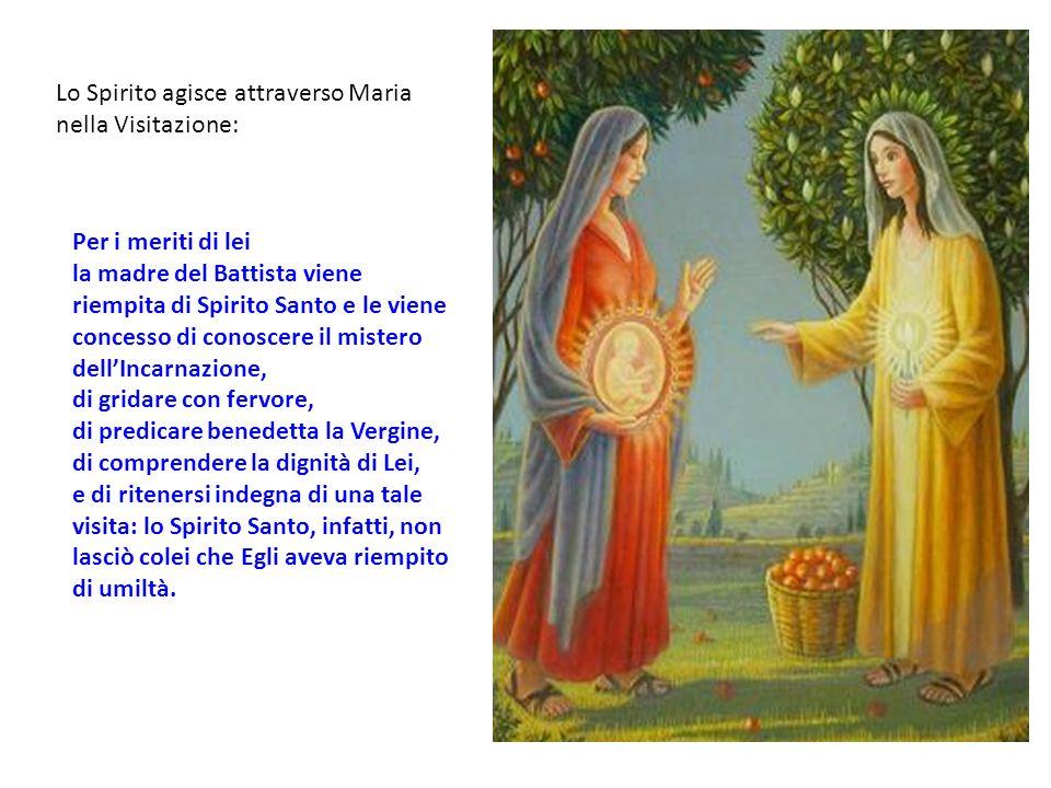 Lo Spirito agisce attraverso Maria