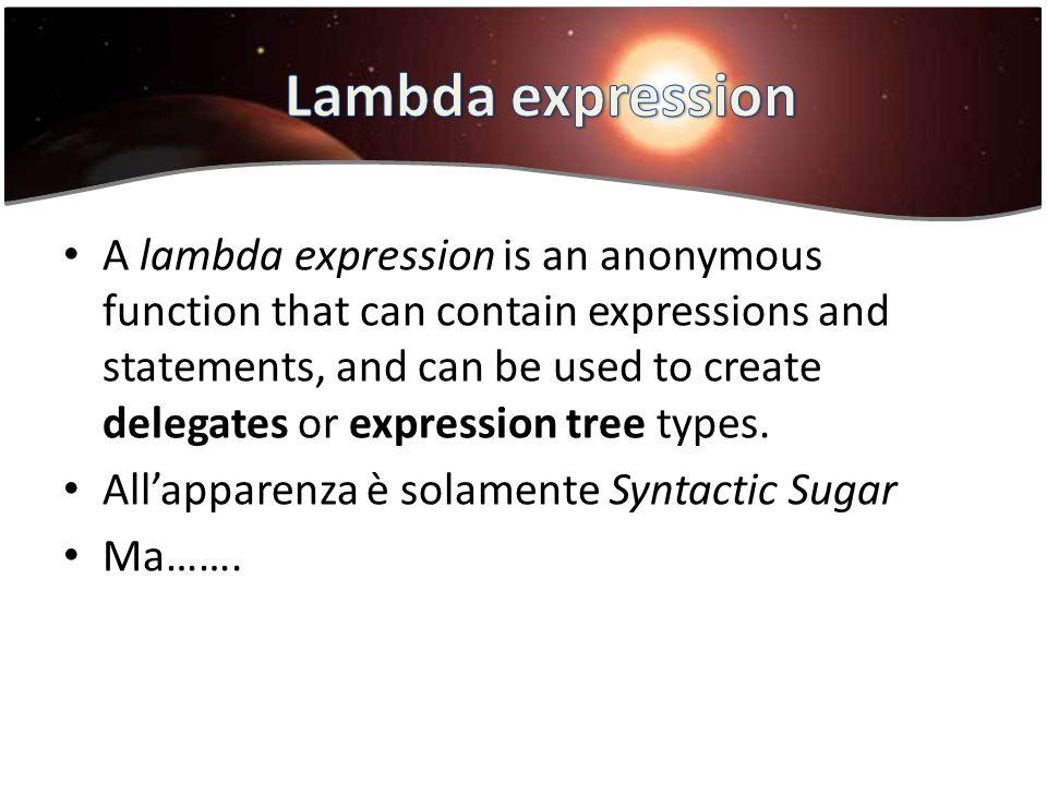 Lambda expression Lambda expression
