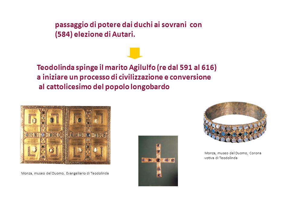passaggio di potere dai duchi ai sovrani con (584) elezione di Autari.
