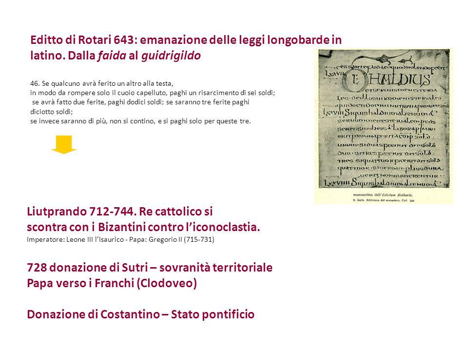 Liutprando 712-744. Re cattolico si