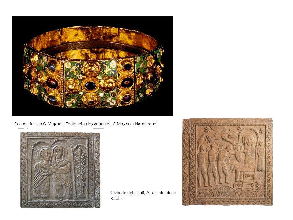 Corona ferrea G.Magno a Teolondia (leggenda da C.Magno a Napoleone)