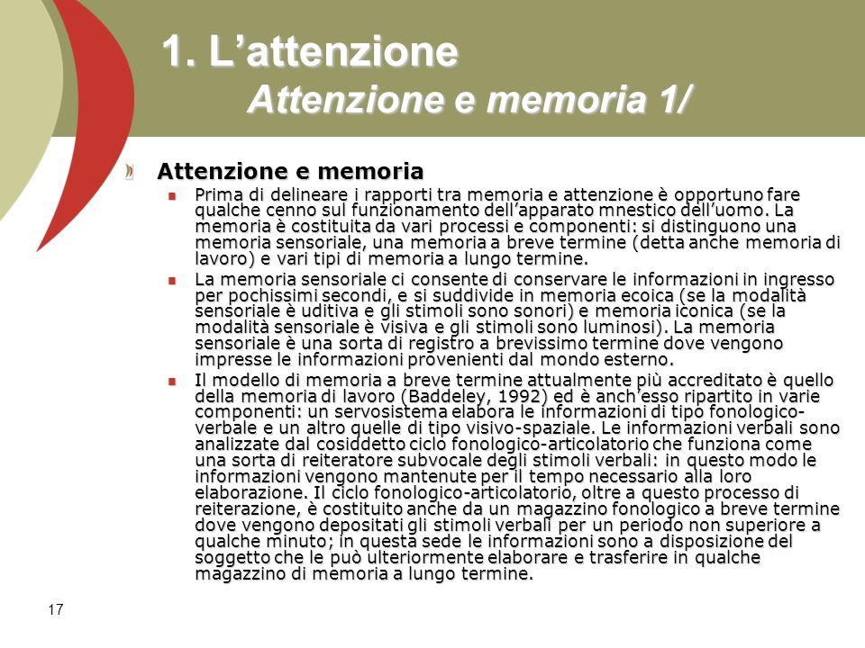 1. L'attenzione Attenzione e memoria 1/
