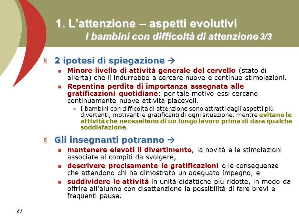 1. L'attenzione – aspetti evolutivi