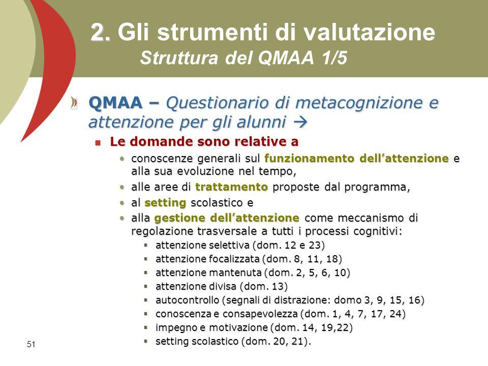 2. Gli strumenti di valutazione Struttura del QMAA 1/5