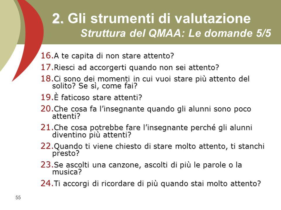 2. Gli strumenti di valutazione Struttura del QMAA: Le domande 5/5