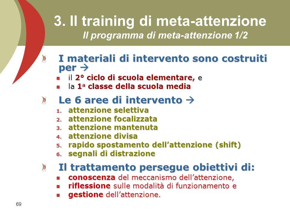 3. Il training di meta-attenzione Il programma di meta-attenzione 1/2