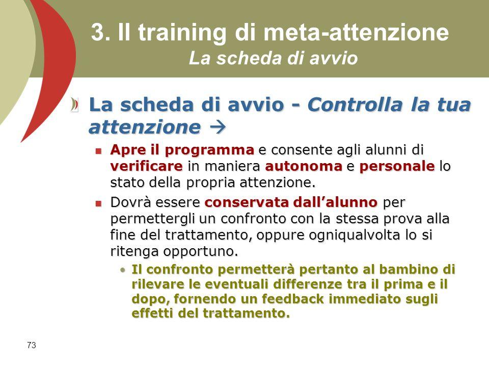 3. Il training di meta-attenzione La scheda di avvio