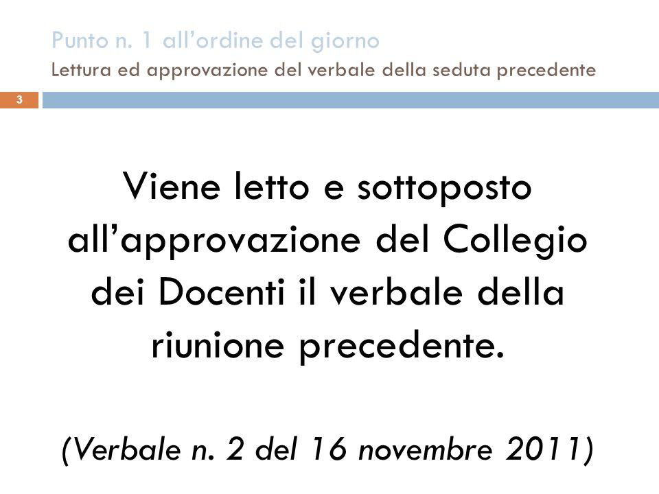 (Verbale n. 2 del 16 novembre 2011)