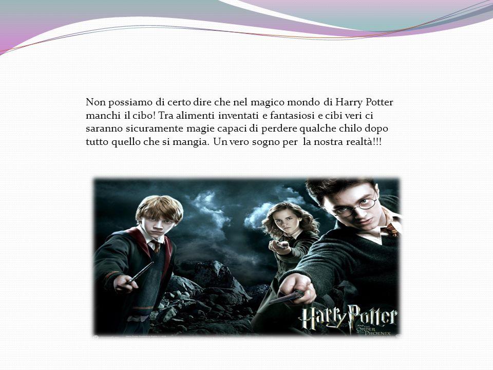 Non possiamo di certo dire che nel magico mondo di Harry Potter manchi il cibo.
