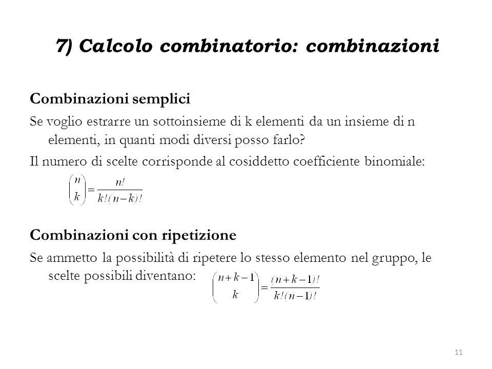 7) Calcolo combinatorio: combinazioni