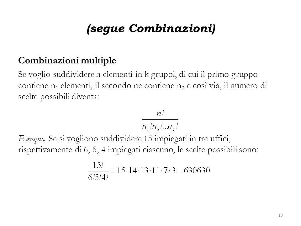 (segue Combinazioni) Combinazioni multiple