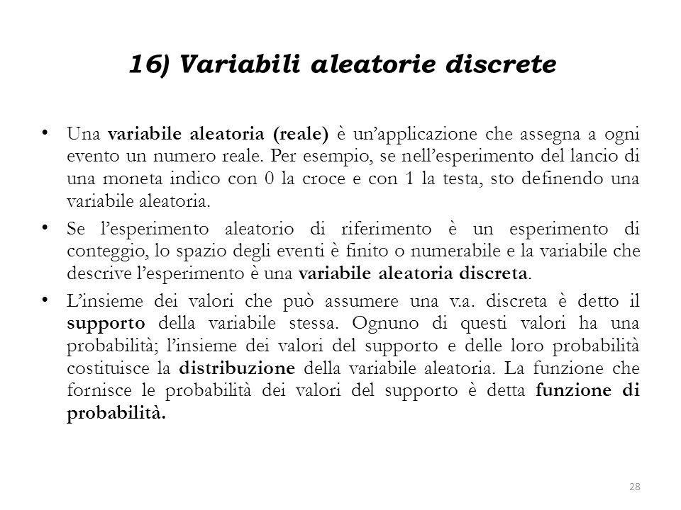 16) Variabili aleatorie discrete