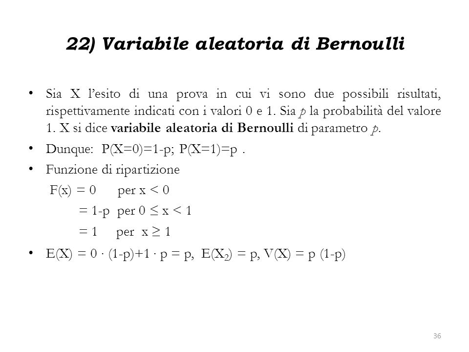 22) Variabile aleatoria di Bernoulli