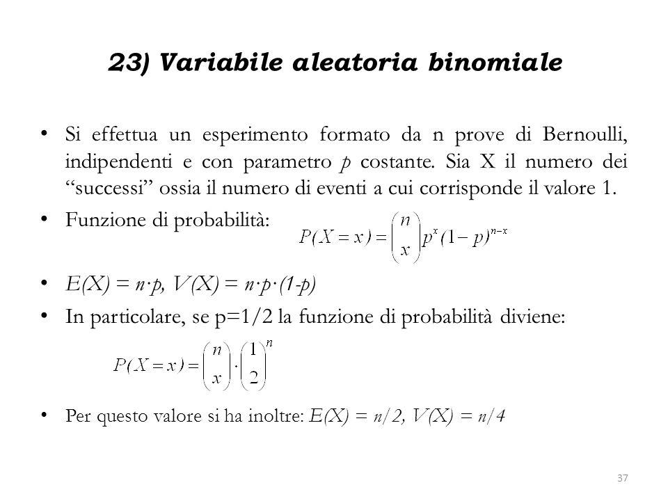 23) Variabile aleatoria binomiale