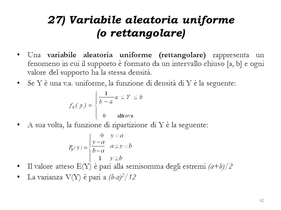 27) Variabile aleatoria uniforme (o rettangolare)