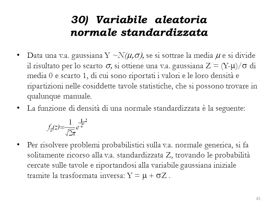 30) Variabile aleatoria normale standardizzata