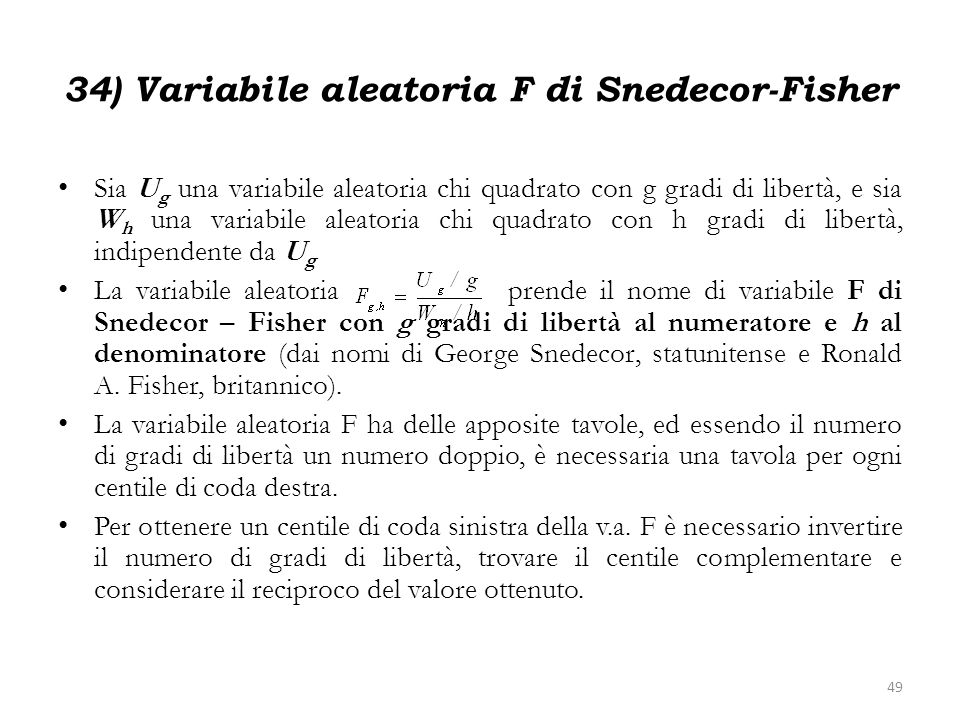 34) Variabile aleatoria F di Snedecor-Fisher