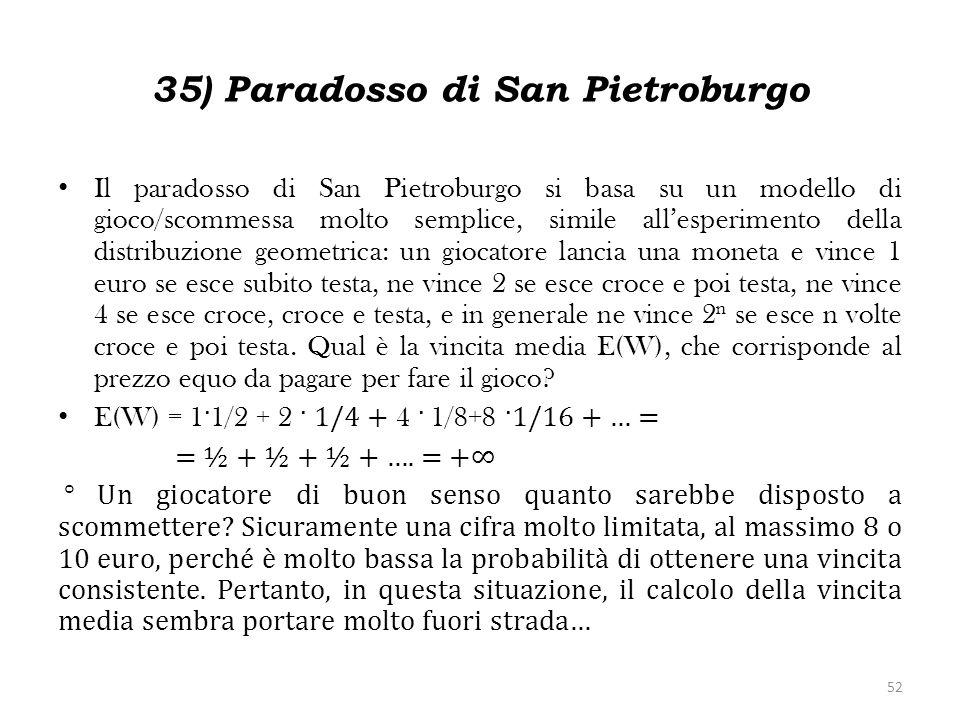 35) Paradosso di San Pietroburgo