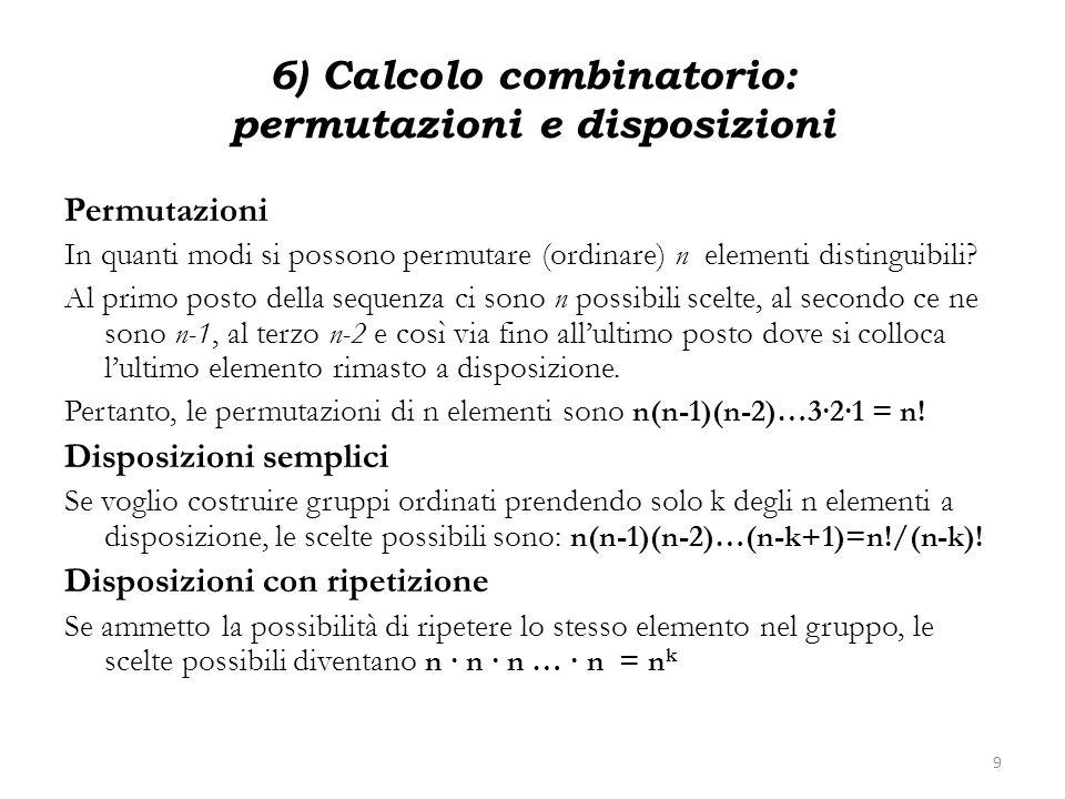 6) Calcolo combinatorio: permutazioni e disposizioni