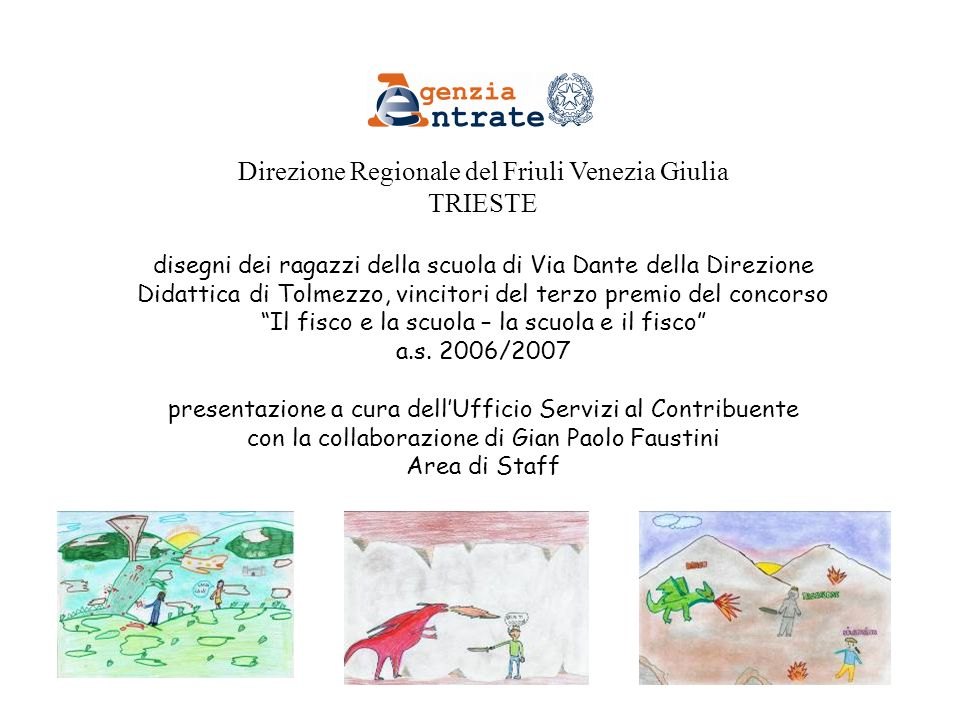 Direzione Regionale del Friuli Venezia Giulia TRIESTE
