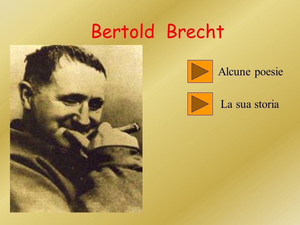 Bertold Brecht Alcune poesie La sua storia