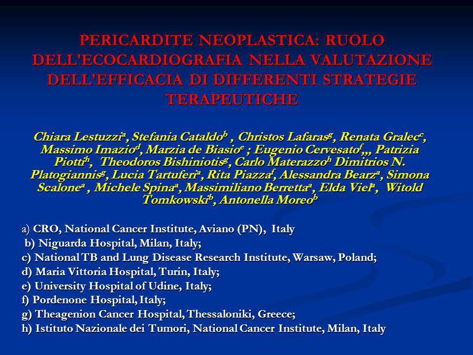 PERICARDITE NEOPLASTICA: RUOLO DELL ECOCARDIOGRAFIA NELLA VALUTAZIONE DELL EFFICACIA DI DIFFERENTI STRATEGIE TERAPEUTICHE