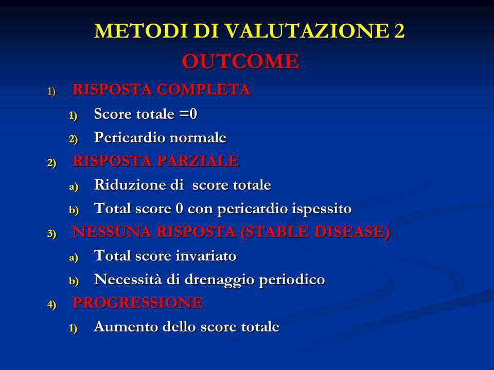 METODI DI VALUTAZIONE 2 OUTCOME