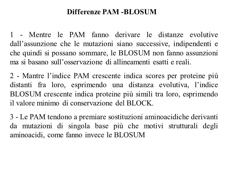 Differenze PAM -BLOSUM
