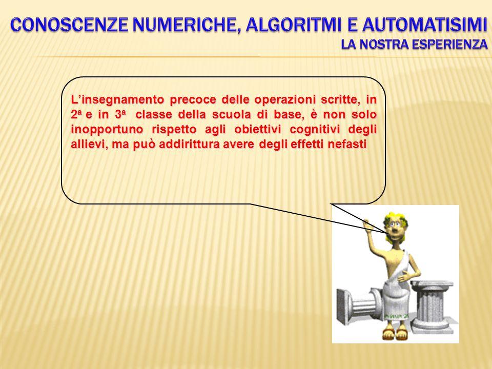 Conoscenze numeriche, algoritmi e automatisimi La nostra esperienza
