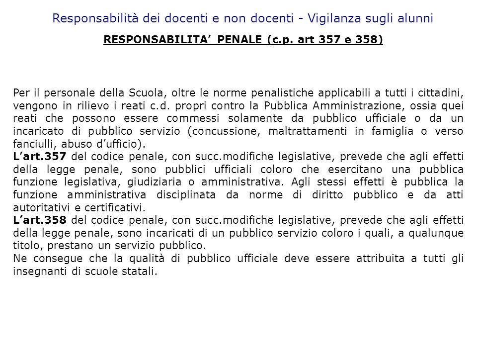 RESPONSABILITA' PENALE (c.p. art 357 e 358)