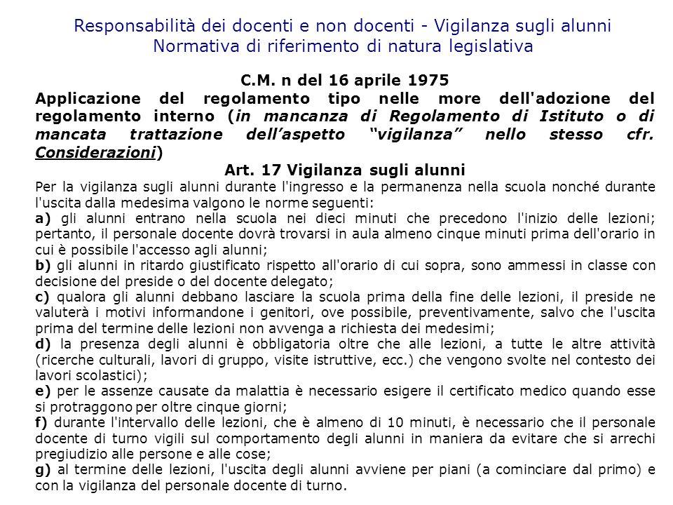 Art. 17 Vigilanza sugli alunni