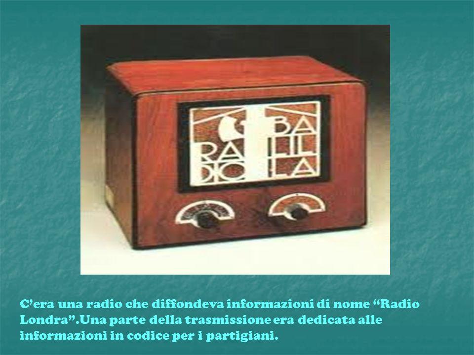 C'era una radio che diffondeva informazioni di nome Radio Londra