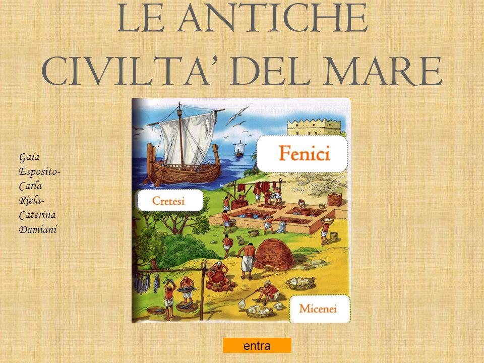 LE ANTICHE CIVILTA' DEL MARE