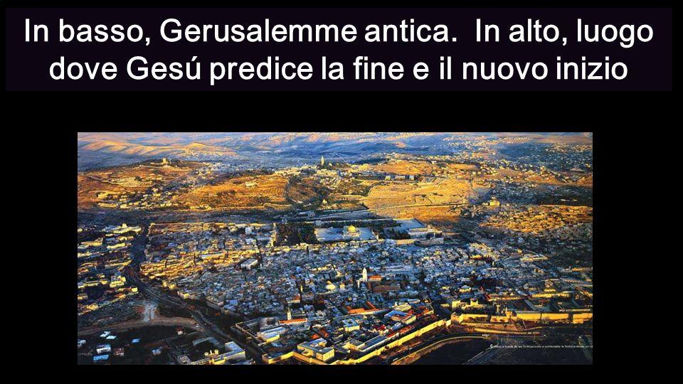 In basso, Gerusalemme antica