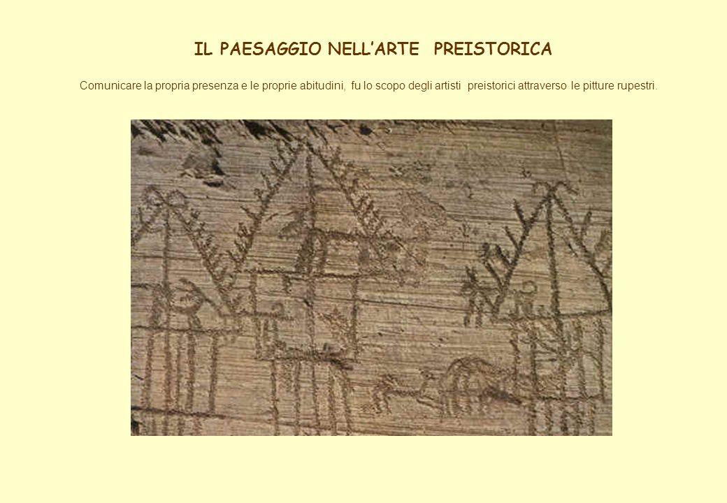 IL PAESAGGIO NELL'ARTE PREISTORICA