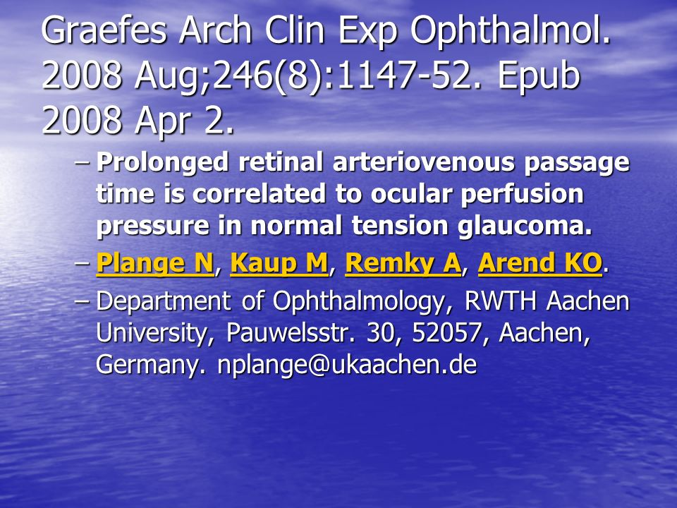 Graefes Arch Clin Exp Ophthalmol. 2008 Aug;246(8):1147-52