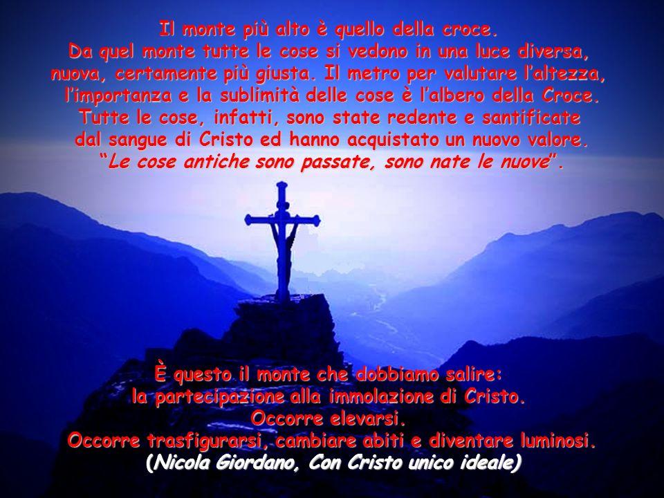 Il monte più alto è quello della croce.