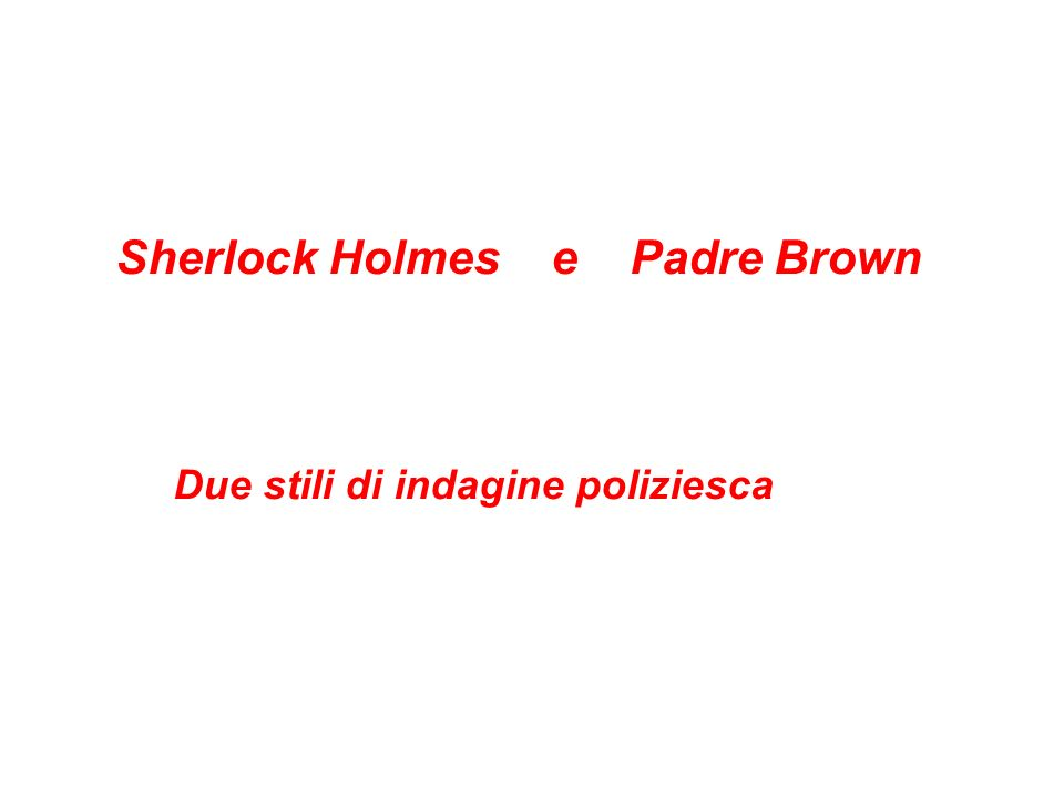 Sherlock Holmes e Padre Brown