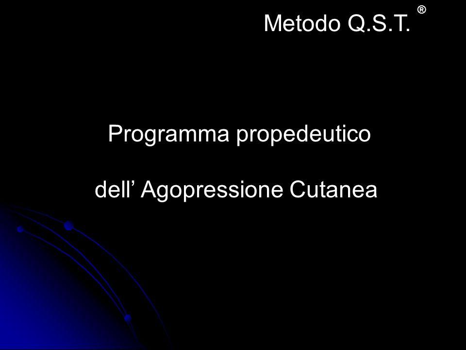 Programma propedeutico dell' Agopressione Cutanea