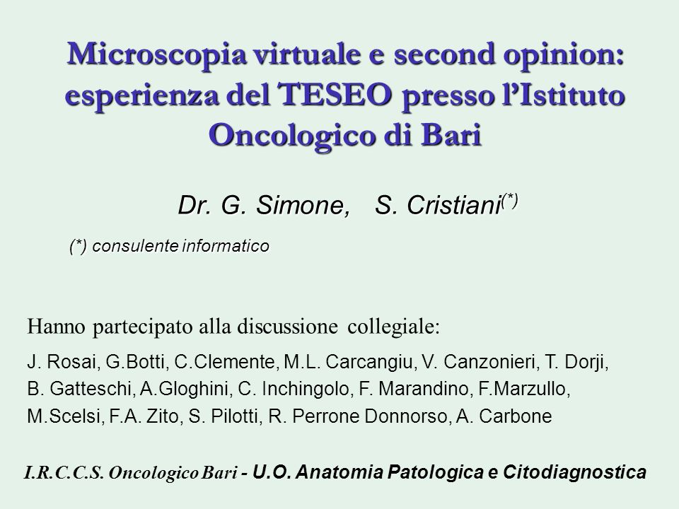 Dr. G. Simone, S. Cristiani(*) (*) consulente informatico
