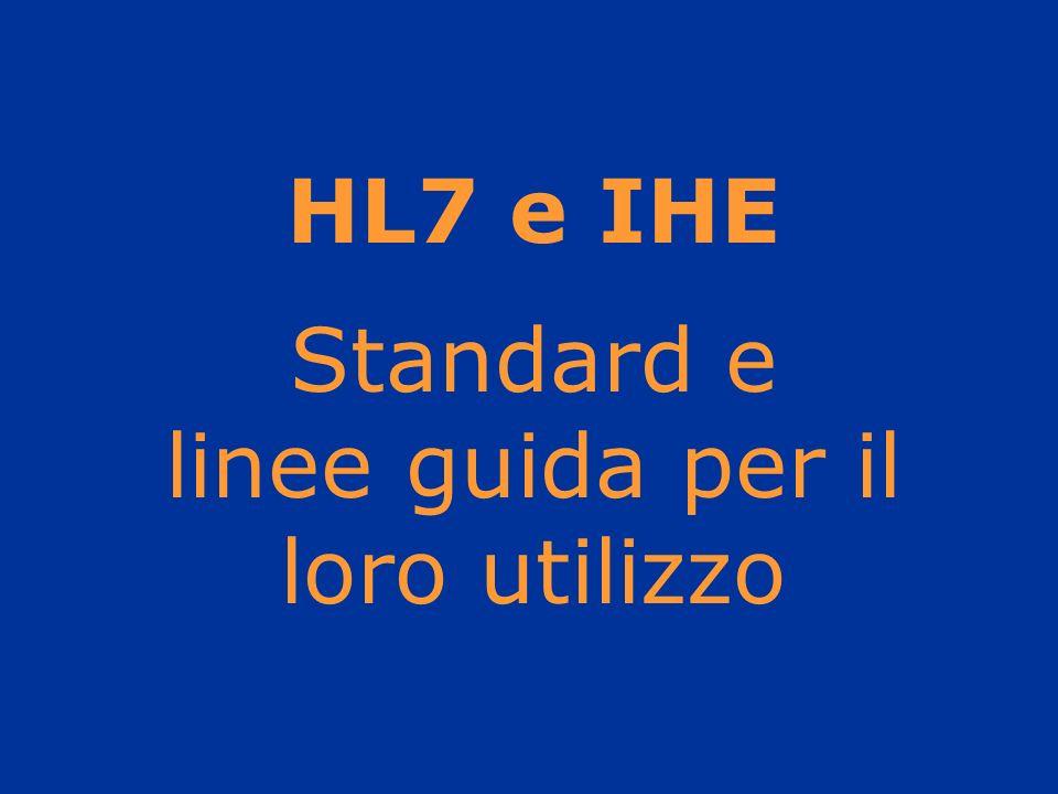 HL7 e IHE Standard e linee guida per il loro utilizzo
