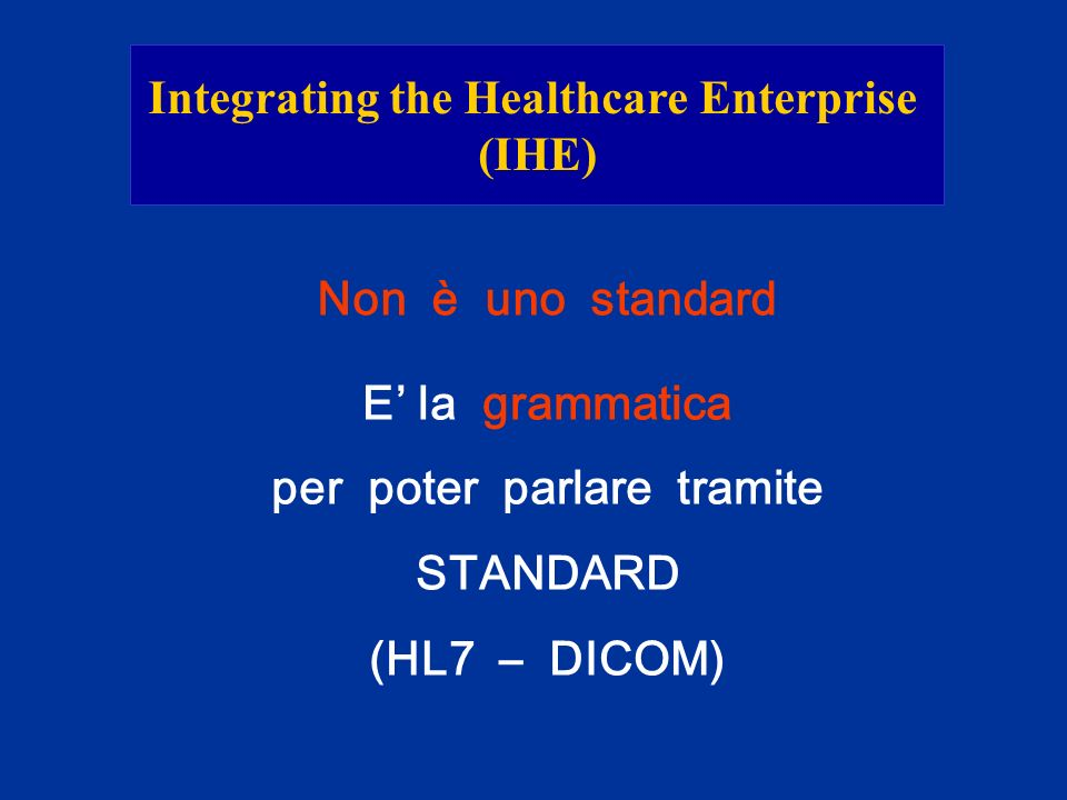 Integrating the Healthcare Enterprise per poter parlare tramite