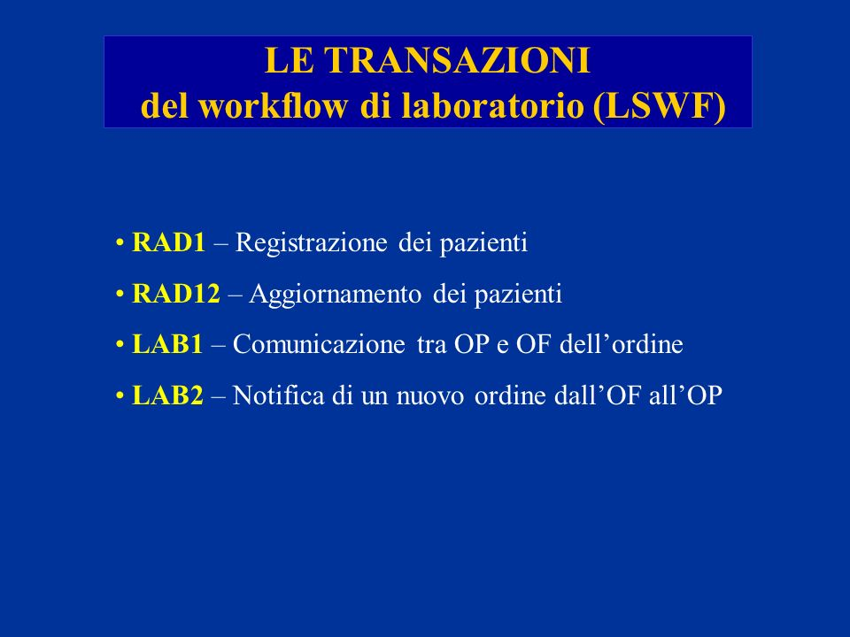 del workflow di laboratorio (LSWF)