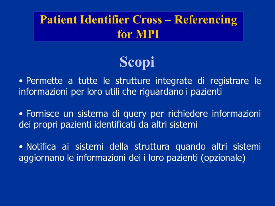 Patient Identifier Cross – Referencing