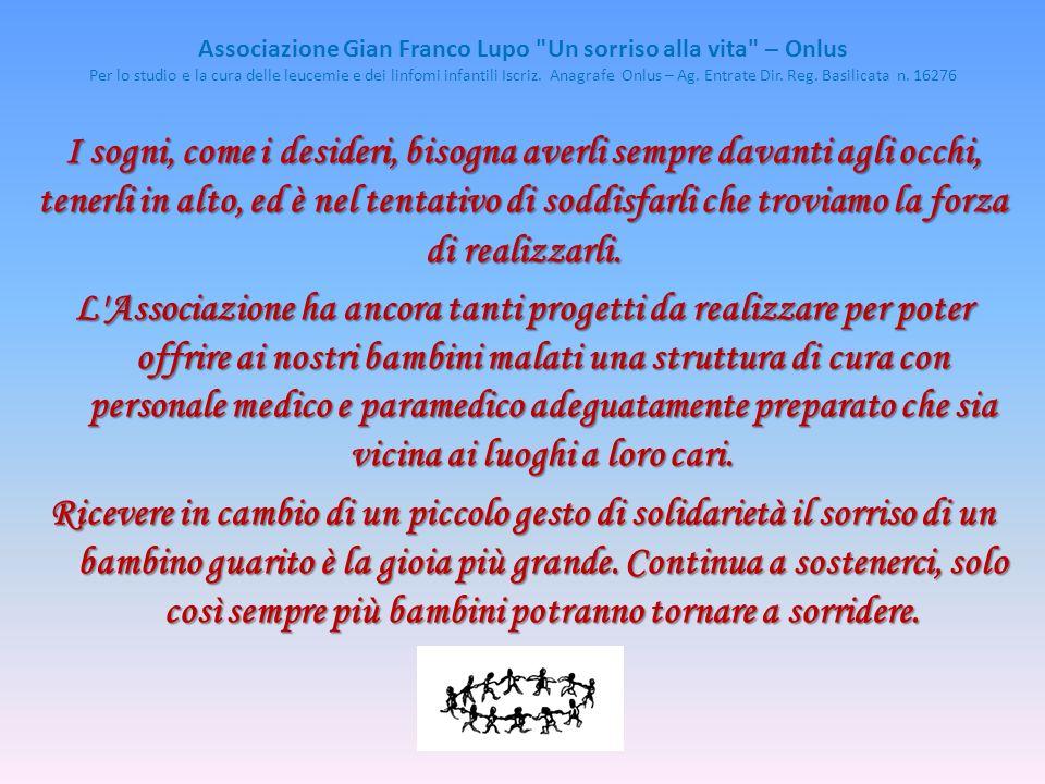 Associazione Gian Franco Lupo Un sorriso alla vita – Onlus