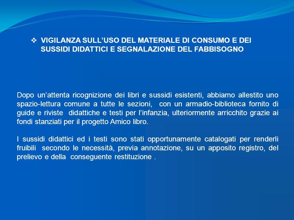 VIGILANZA SULL'USO DEL MATERIALE DI CONSUMO E DEI
