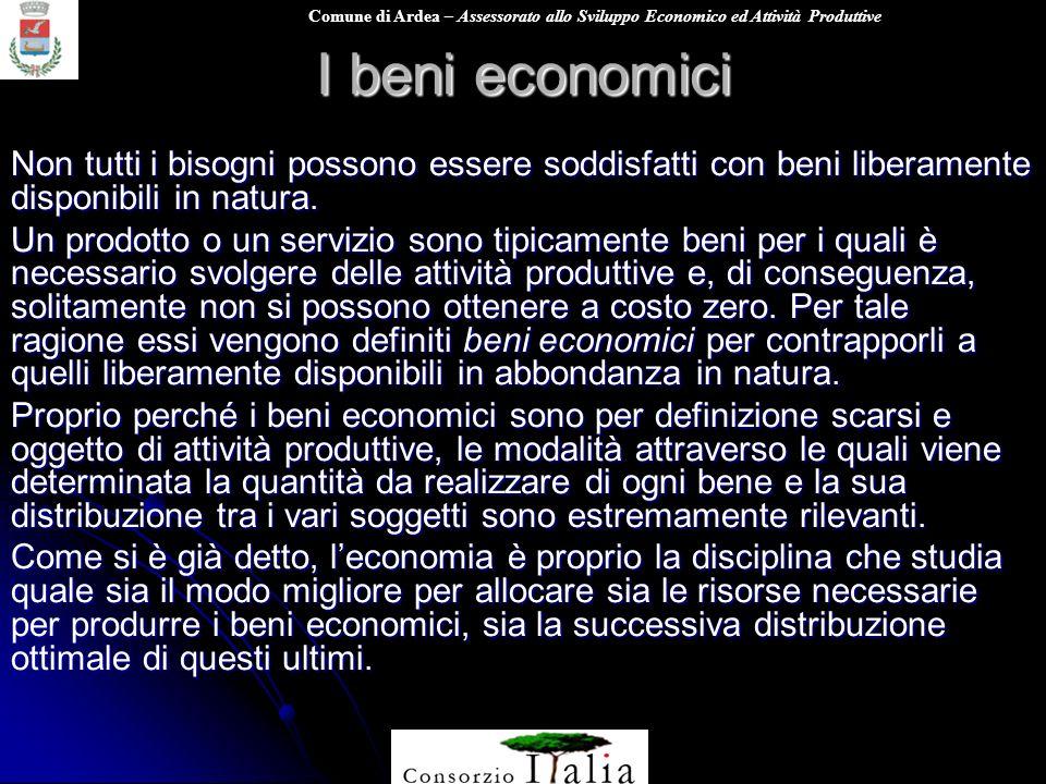I beni economici Non tutti i bisogni possono essere soddisfatti con beni liberamente disponibili in natura.