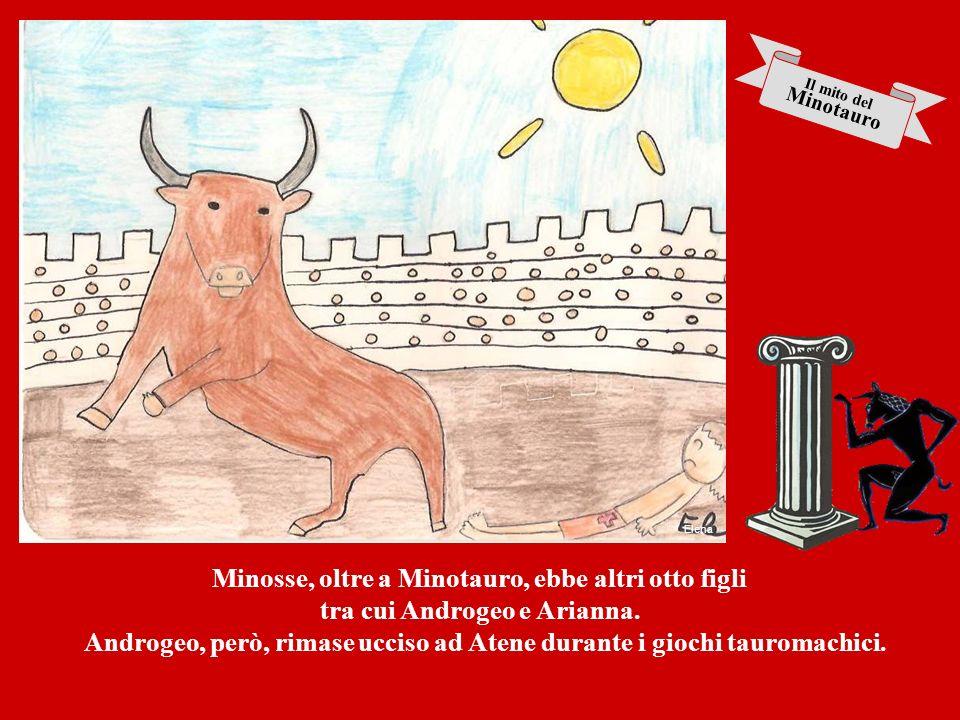 Minosse, oltre a Minotauro, ebbe altri otto figli