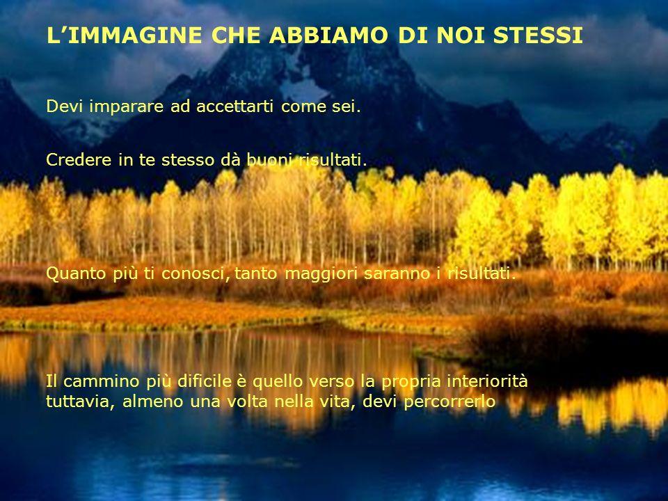 L'IMMAGINE CHE ABBIAMO DI NOI STESSI